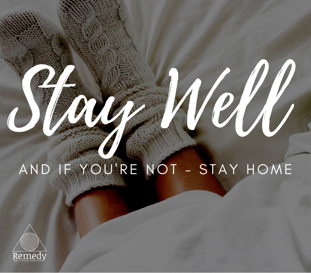 Remedy Wellness Centre - STAY WELL